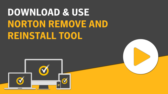 Uninstall And Reinstall Norton Product Using The Norton