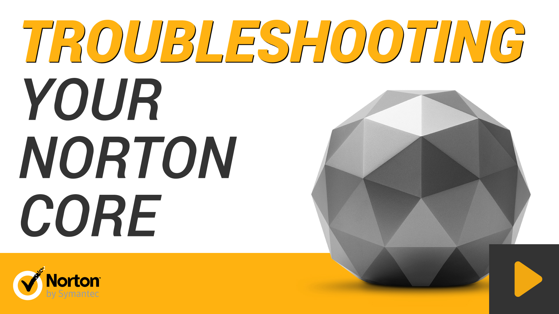 Troubleshoot common problems with Norton Core router