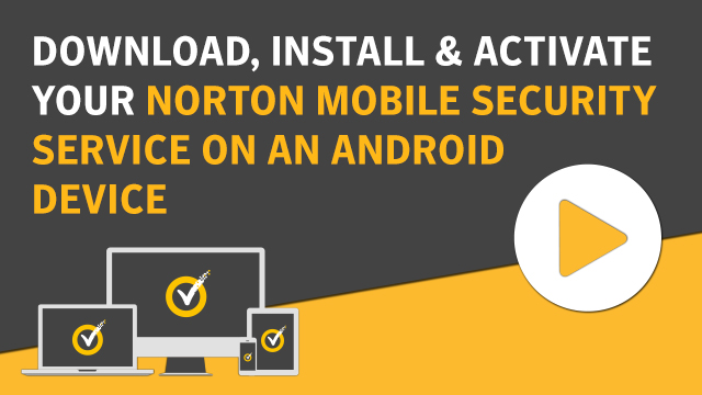 Download and install Norton Mobile Security